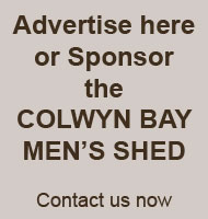 Advertise or Sponsor the Colwyn Bay Men's Shed